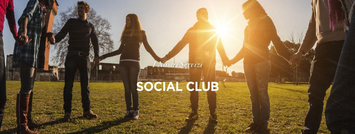 Servizi - Social Club -  Fondazione TEDA per l