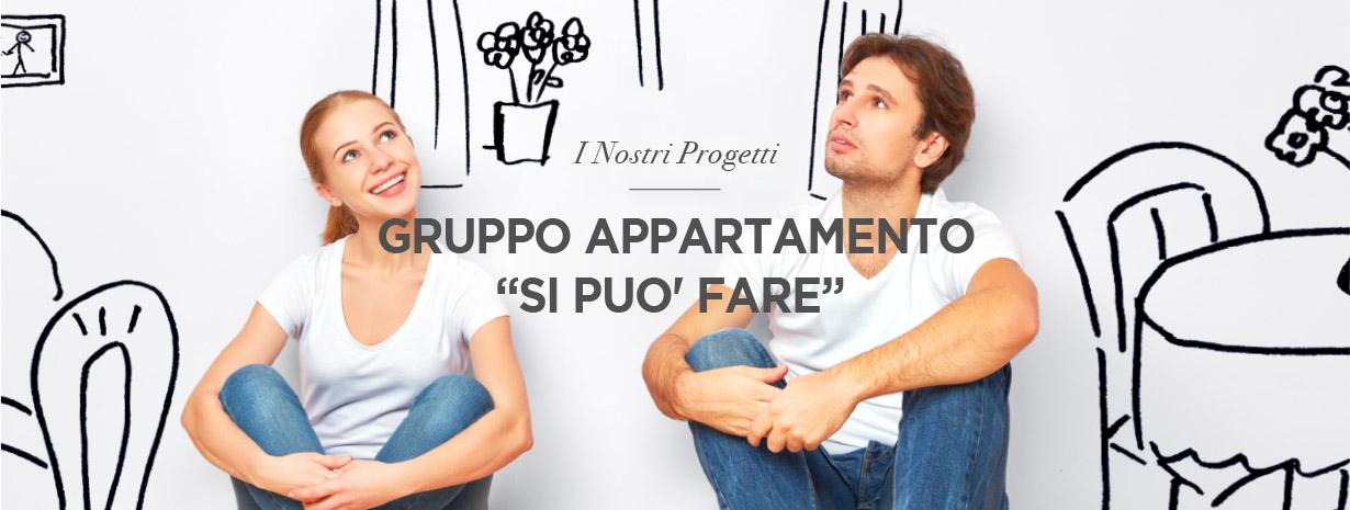 """Gruppo appartamento """"Si può fare"""""""